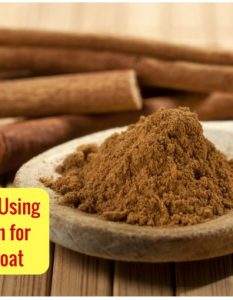 8 Ways of Using Cinnamon for Sore Throat