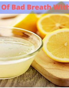 How To Get Rid Of Bad Breath With Lemon