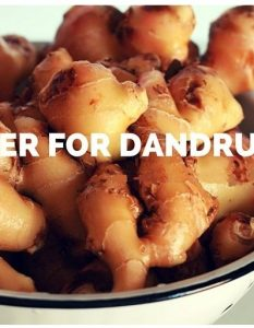 How To Remove Dandruff With Ginger
