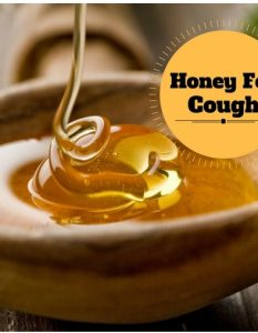 How To Take Honey For Cough -18 Natural Ways