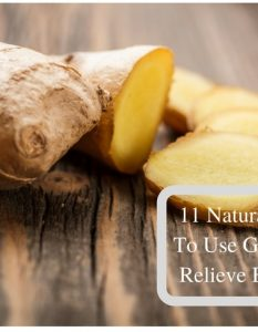 How To Use Ginger To relieve Bloating 11 Natural Ways