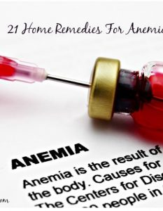 How to treat Anemia 21 DIY Home Remedies