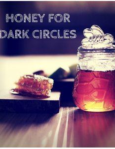 Use Honey for Dark Circles Under Eyes - 30 DIY Methods