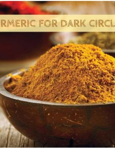 How To Use Turmeric for Dark Circles